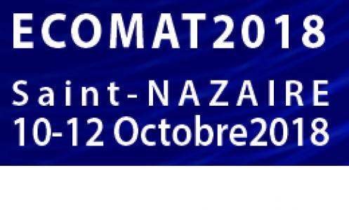 Conférence EcoMat 2018,  du 10 au 12 octobre, à Saint-Nazaire.
