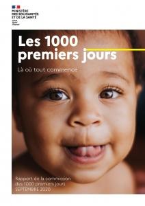 Le rapport des 1000 premiers jours - Septembre 2020 - Ministère des Solidarités et de la Santé