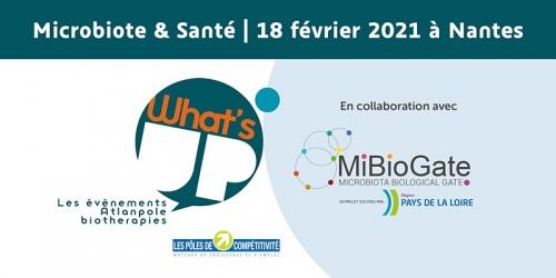 """What's Up """"Microbiote & Santé"""" - Jeudi 18 Février 2021 - DIGITAL"""